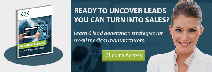 Lead Gen Strategies for Small Medical Manufacturers