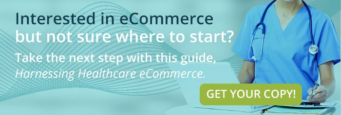 Harnessing Healthcare eCommerce